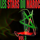 Les stars du Maroc, Vol. 3 by Various Artists
