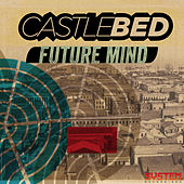 Future Mind EP by Castlebed