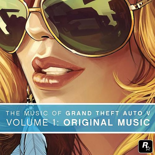 The Music of Grand Theft Auto V, Vol. 1: Original Music by Various Artists