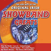 The Very Best of the Original Irish Showband Greats by Various Artists