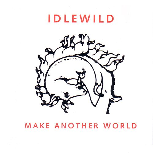 Make Another World by Idlewild