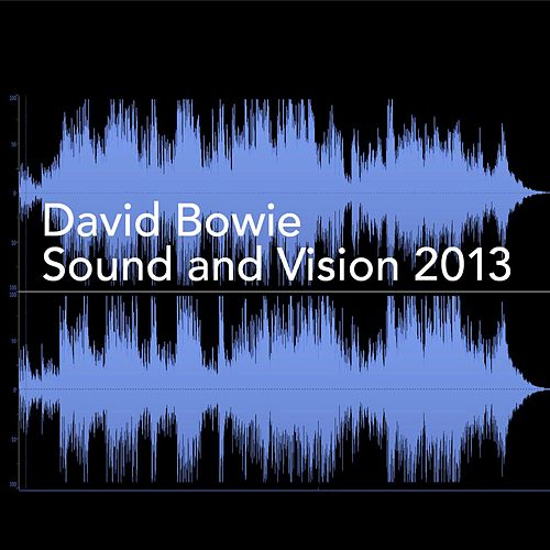 Sound and Vision (2013) by David Bowie