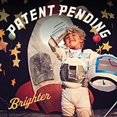 Brighter (Clean Version) by Patent Pending