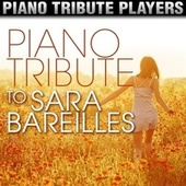 Piano Tribute to Sara Bareilles by Piano Tribute Players