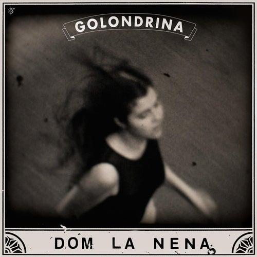 Golondrina - EP by Dom La Nena