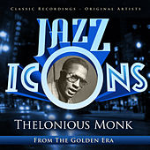 Jazz Icons from the Golden Era - Thelonius Monk by Various Artists