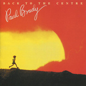 Back to the Centre by Paul Brady