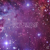 Deep in the House Vol. 1 by Various Artists