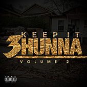 Keep It 3hunna Vol 2 by Various Artists