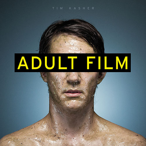 Adult Film by Tim Kasher