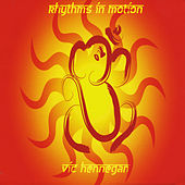 Rhythms in Motion by Vic Hennegan