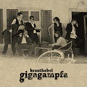 Gigagampfa by Krauthobel