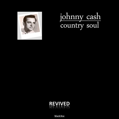 Country Soul by Johnny Cash