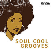 Soul Cool Grooves by Blue Star