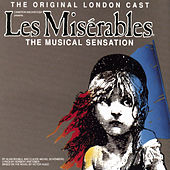 Les Miserables - The Original London Cast by Les Misérables - Original London Cast