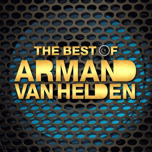 The Best of Armand Van Helden by Armand Van Helden