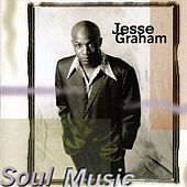 Soul Music by Jesse Graham