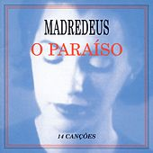 O Paraiso by Madredeus