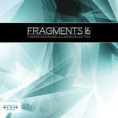 Fragments 16 - Experimental Side of Minimal Techno by Various Artists