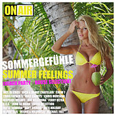 Sommergefühle - Summer Feelings (Beach Party - House Selection) by Various Artists