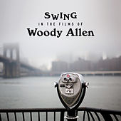 Swing in the Films of Woody Allen by Various Artists