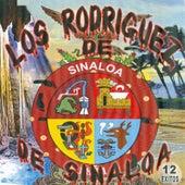 12 Exitos de los Rodriguez de Sinalao by Los Rodriguez de Sinaloa