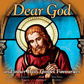 Dear God: Irish Gospel Favourites by Various Artists