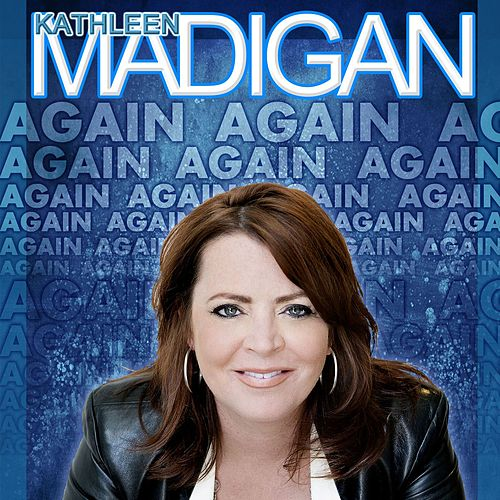Madigan Again by Kathleen Madigan