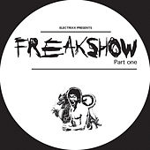 Freakshow, Pt. 1 by Electrixx