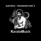 Freakshow, Pt. 3 by Electrixx