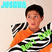 Don't Stop by Joshua