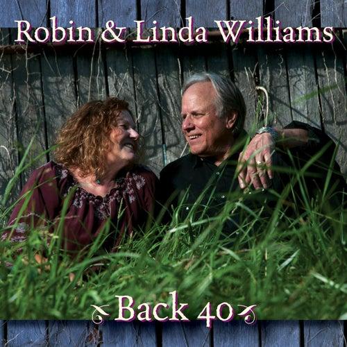 Back 40 by Robin & Linda Williams
