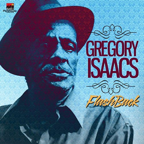 Penthouse Flashback Series: Gregory Issacs by Gregory Isaacs