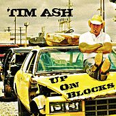 Up On Blocks by Tim Ash
