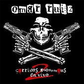 Corridos Anonymous 2 (En Vivo) by Omar Ruiz