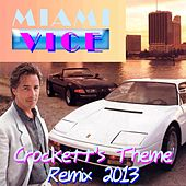 Crockett's Theme (Remix 2013 from