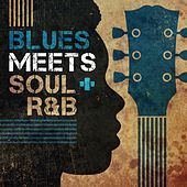 Blues Meets Soul/R&B von Various Artists