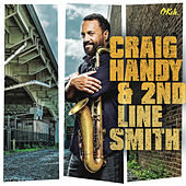 Craig Handy & 2nd Line Smith by Craig Handy
