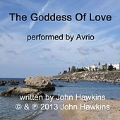 The Goddess of Love by Avrio
