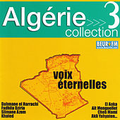 Algérie collection 3: Voix éternelles by Various Artists