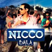 Baila - Single by Nicco