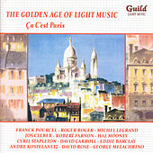 The Golden Age of Light Music: Ça C'est Paris by Various Artists