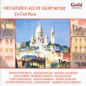 The Golden Age of Light Music: Ça C'est Paris by Various Artists