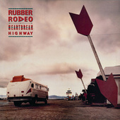 Heartbreak Highway by Rubber Rodeo
