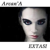 Extasi by Arcana