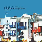 Chillin' in Mykonos, Vol. 1 by Various Artists