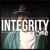 Integrity by JME