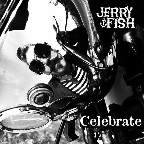 Celebrate by Jerry Fish