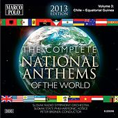 The Complete National Anthems of the World (2013 Edition), Vol. 3 by Various Artists