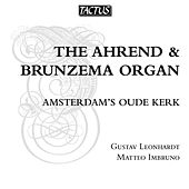 The Ahrend and Brunzema Organ by Various Artists